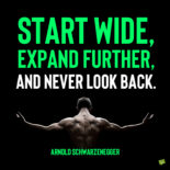 Arnold Schwarzenegger Motivational quote to note and share.