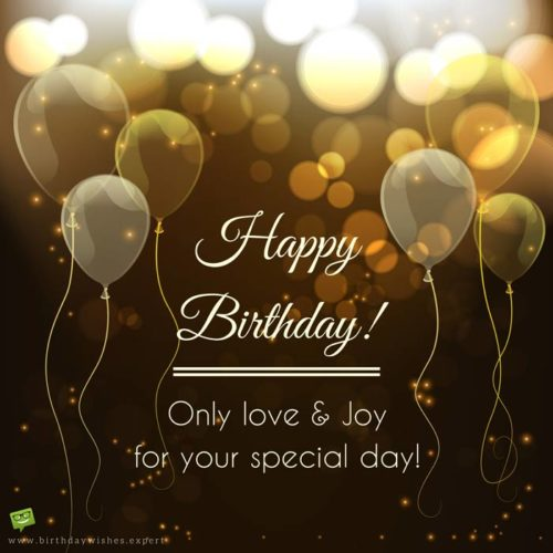 Happy Birthday Only Love Joy For Your Special