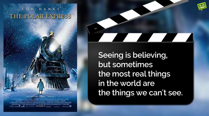 Christmas Movie Quote from The Polar Express.