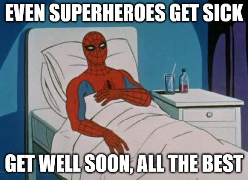 Get well soon Spiderman meme.