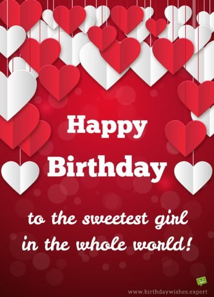 Happy Birthday to the sweetest girl in the world!
