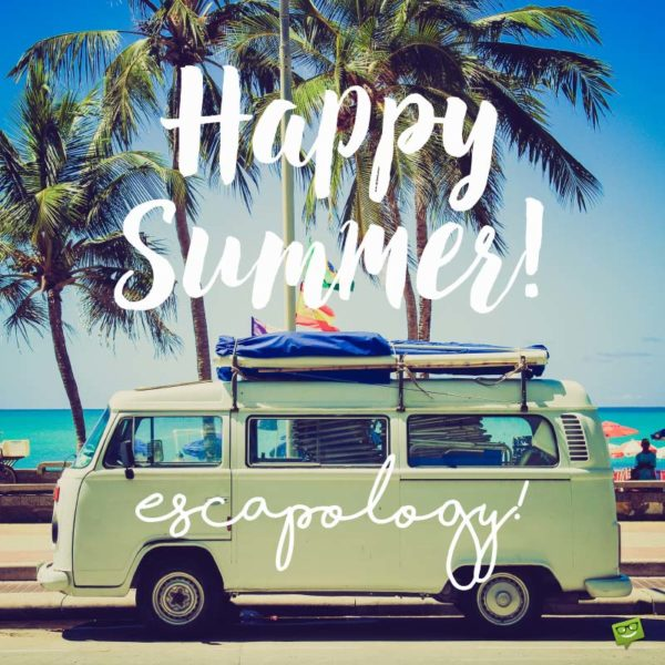 Happy Summer escapology!