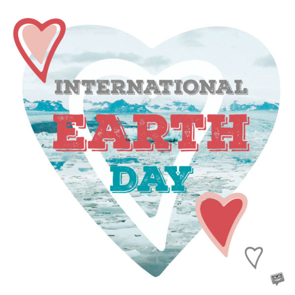 International Earth Day