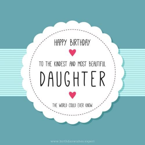 Happy Birthday to the kindest and most beautiful daughter the world could ever know.