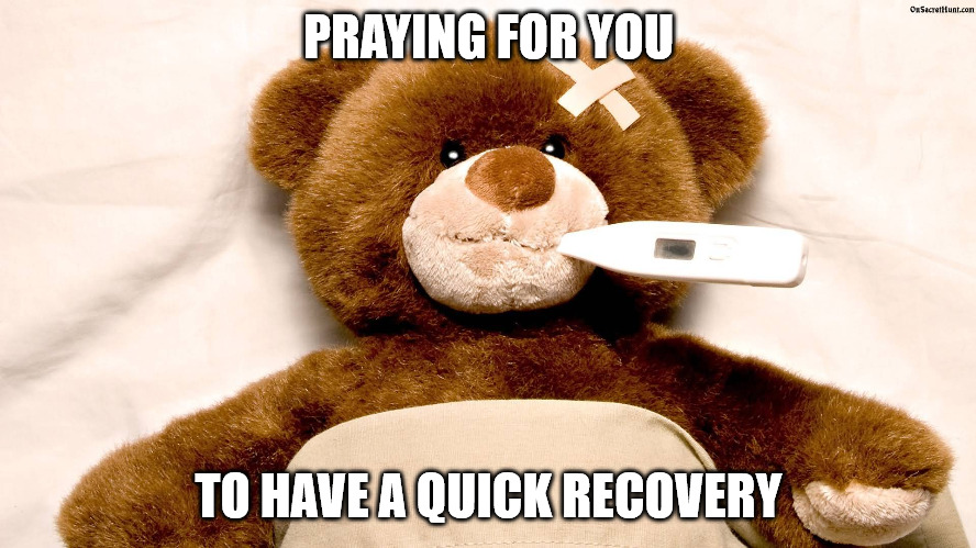 Sick Bear Get Well Soon meme.