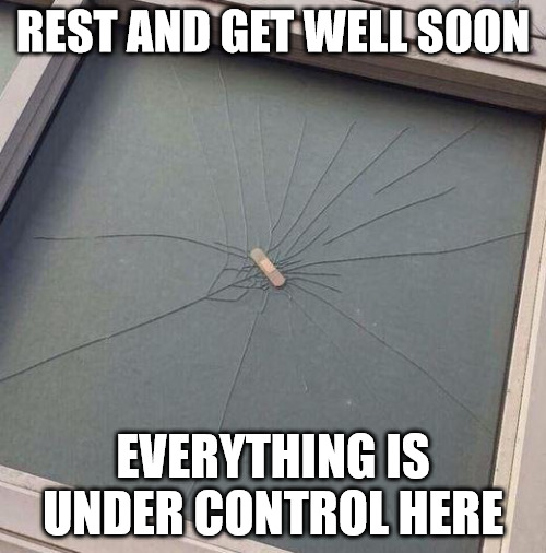 Band aid Get Well Soon meme.