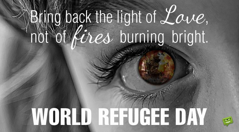 World Refugee Day Quotes | Famous and Original
