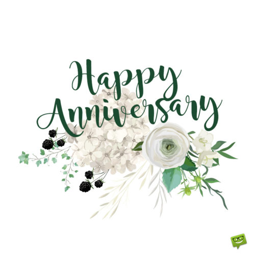 Happy Anniversary quote on image with illustration of flowers.