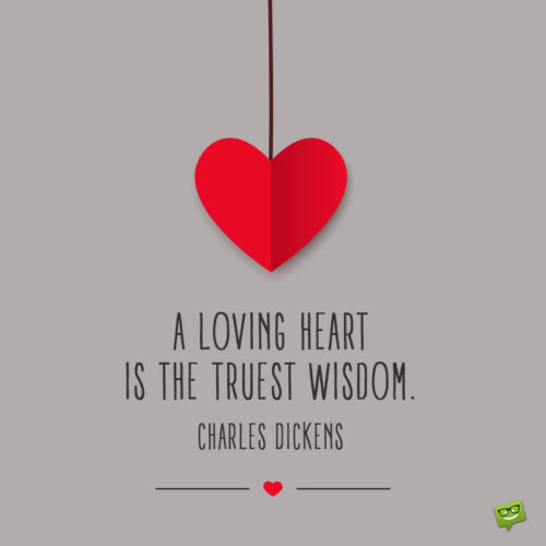 Charles Dickens quote to use on wedding anniversary.
