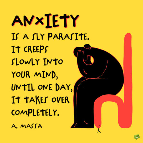 Quote about anxiety to note and share.