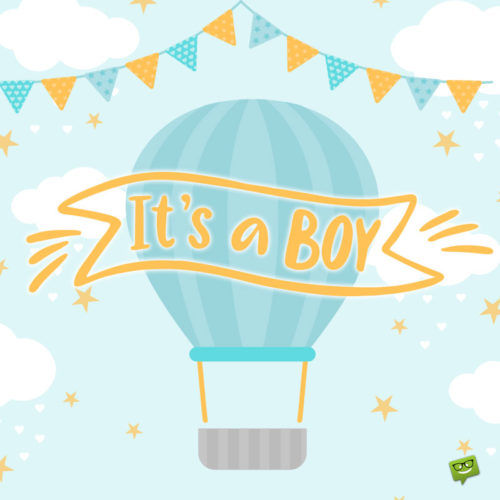 """""""It's a boy"""" image to help you announce the arrival of the new baby."""