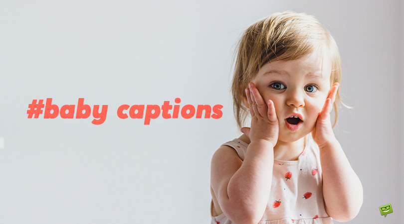60 Baby Captions for Your Cute Pics