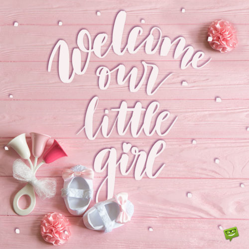 Baby wish for a new baby girl on cute image.