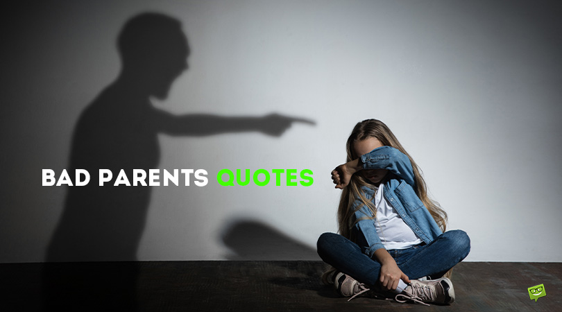 What to Avoid When Bringing Children Up | 101 Bad Parents Quotes