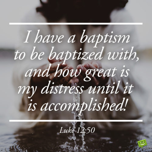 Bible verse for baptism.