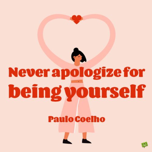 Be yourself quote to inspire you.