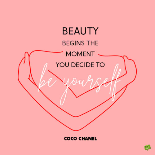 Coco Chanel quote to inspire you.