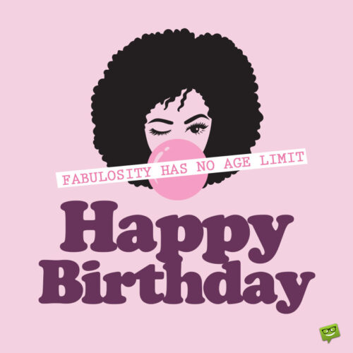 Birthday image for someone fabulous.