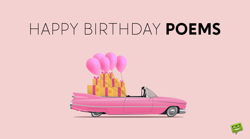 Happy Birthday Poems Wishes That Rime Special day, special person and special celebration. happy birthday poems wishes that rime