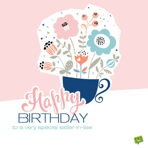 Birthday image for sister in law.