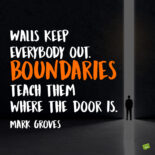 Boundaries quote to note and share.