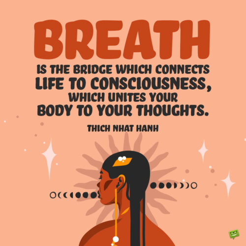 Yoga breathe quote to note and share.