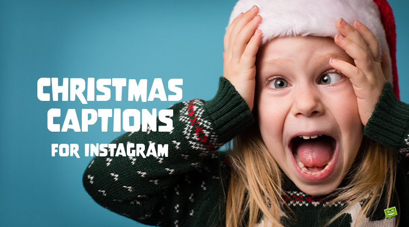 Words for (S)elfies!   140 Christmas Captions for Instagram