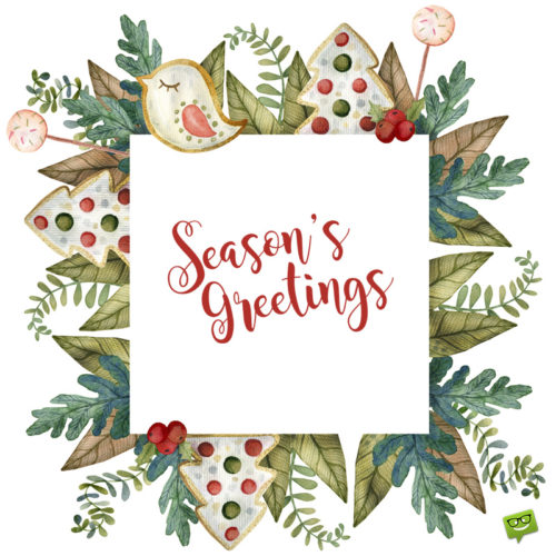 Beautiful Christmas picture with season's greetings.
