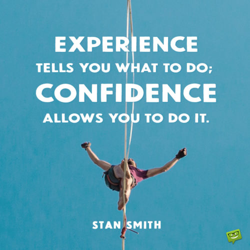 Confidence quote on image for easy sharing.