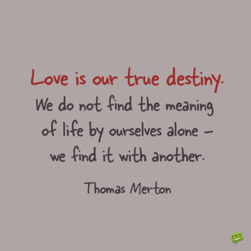 Love quote about human connection to note and share.