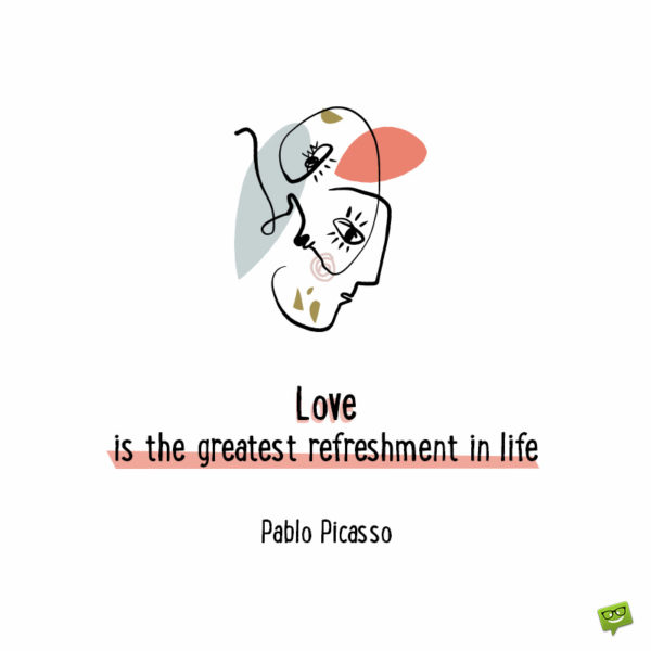 Couple quote by Pablo Picasso.