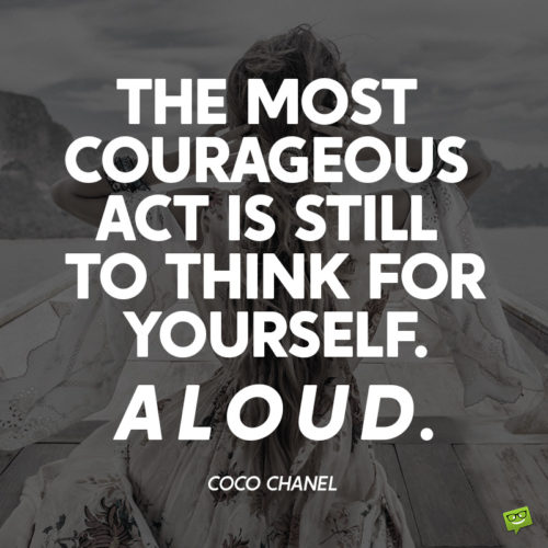 Motivational courage quote.