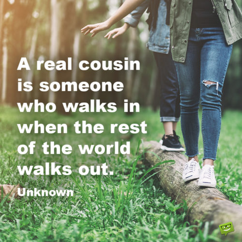 Cousin quotes.
