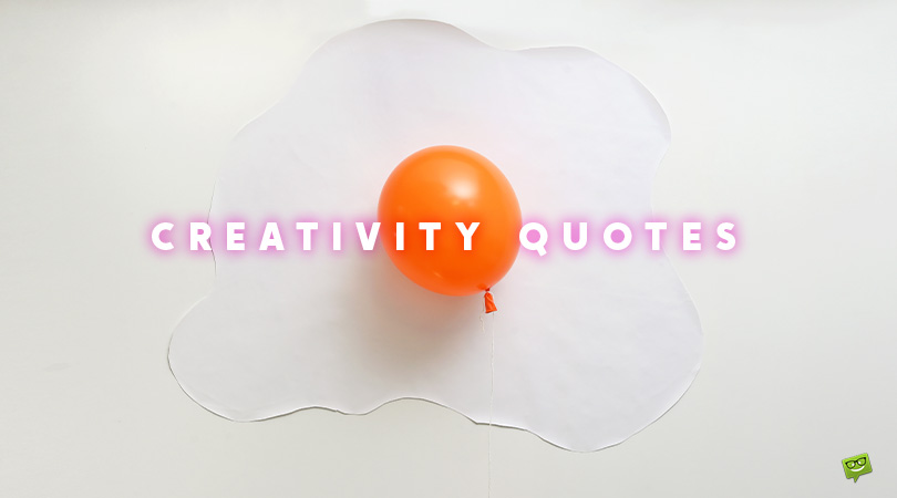 180 Creativity Quotes on the Power to Connect the Seemingly Unconnected