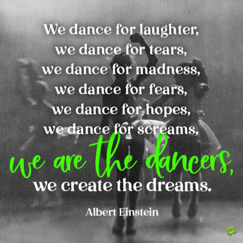 Dance quote to note and share.