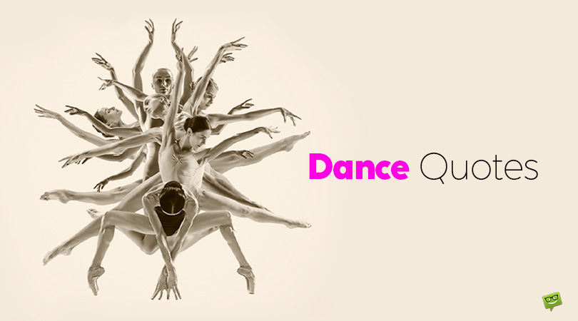 99 Dance Quotes That Will Make You Move Your Feet