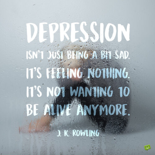 Depression quote to note and share.