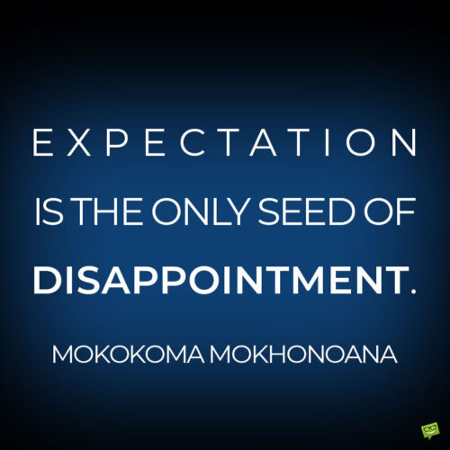 Disappointment quote to note and share.