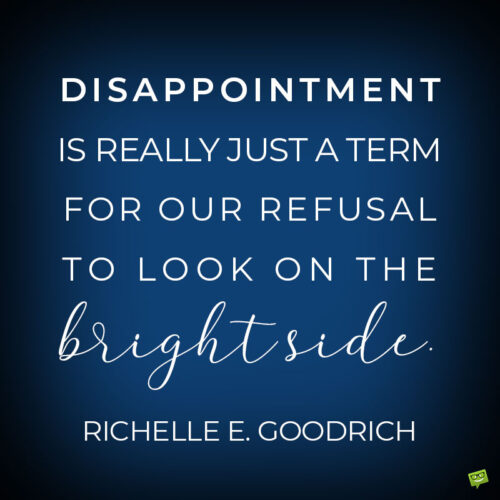 Inspirational quote about disappointment to note and share.