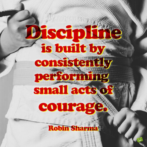 Discipline quote to note and share.