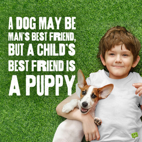 Cute dog quote to note and share.