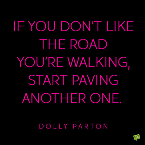 Inspirational Dolly Parton quote.