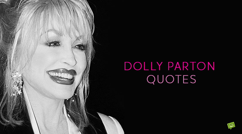 84 Dolly Parton Quotes About Revolutions in Music and Society