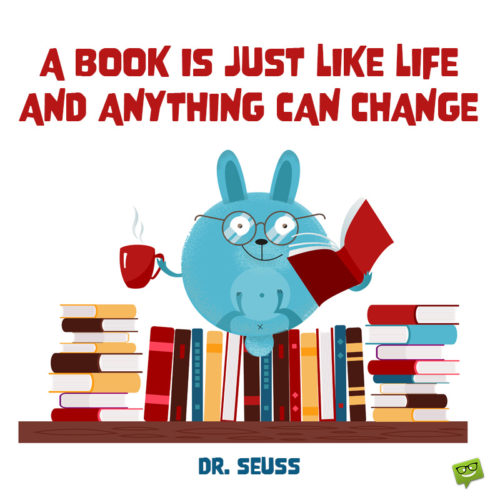 Kid friendly Dr. Seuss quote for inspiration.