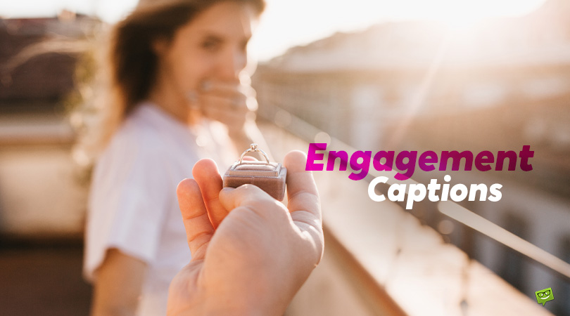 They Said Yes! | 59 Engagement Announcement Captions