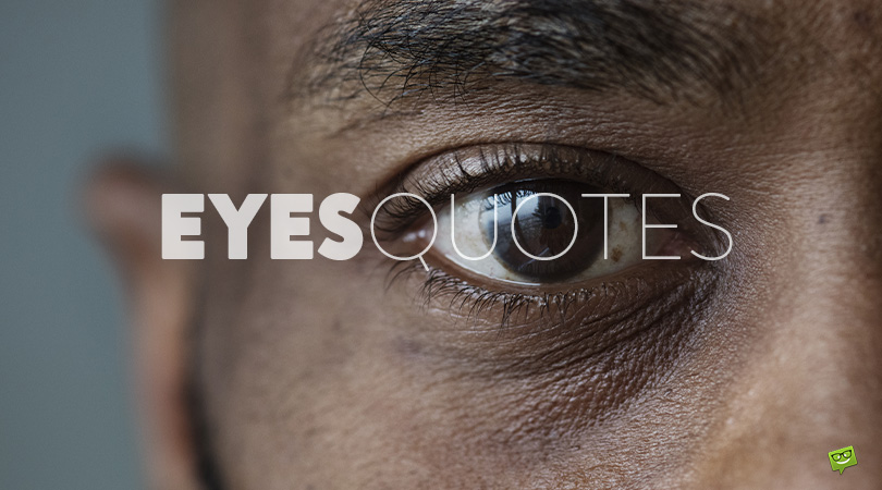 The Power of a Single Glimpse | 120 Eyes Quotes
