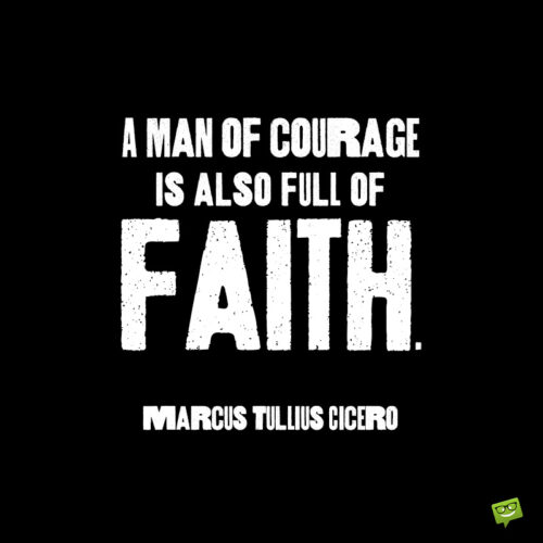 Famous faith quote to inspire you.