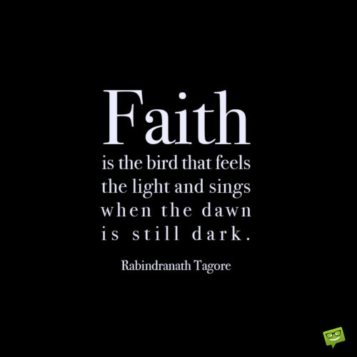 Faith quote to inspire you.