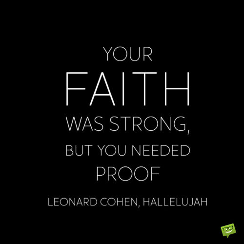 Faith quote to make you think.