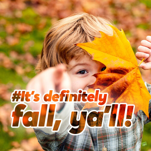 Funny autumn caption for photos with friends.